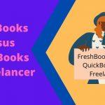 FreshBooks versus QuickBooks for Freelancer