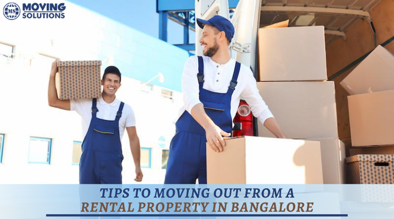 Tips to Moving Out from a Rental Property in Bangalore