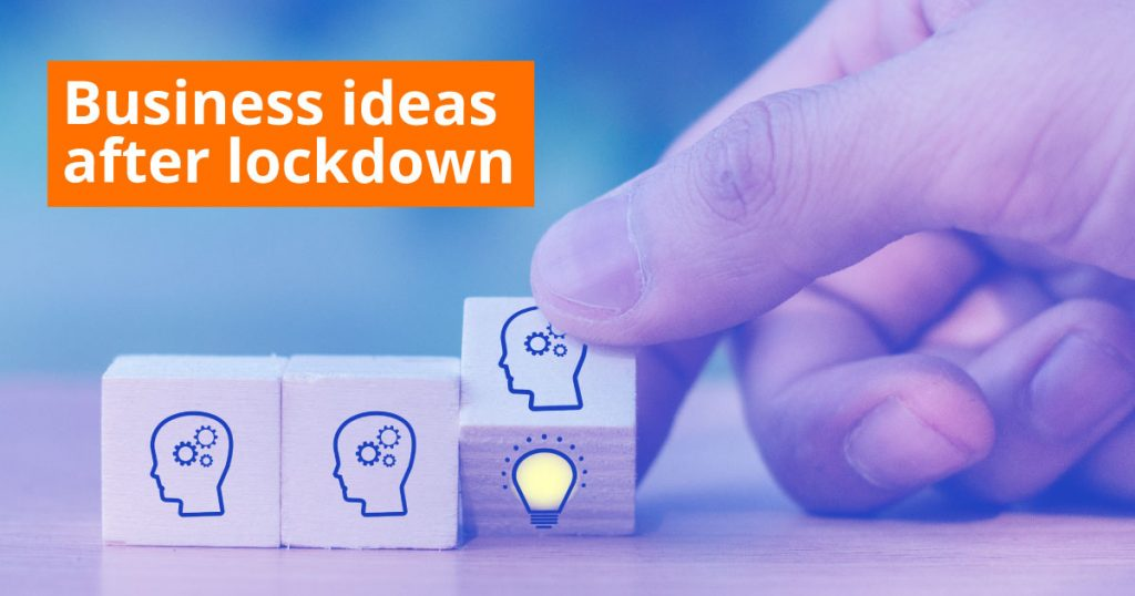 business-ideas-after-lockdown