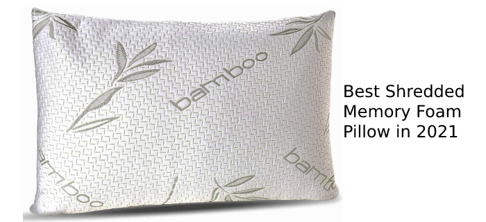 Best Shredded Memory Foam Pillow in 2021