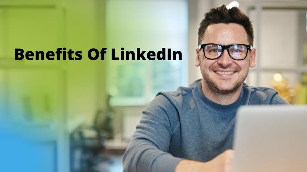 benefits-of-linkedin