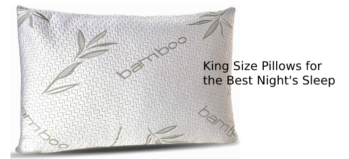 King Size Pillows for the Best Night's Sleep