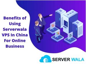 Serverwala VPS In China